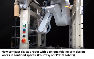 New compact six-axis robot with a unique folding-arm design works in confined spaces. (Courtesy of EPSON Robots)