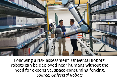Following a risk assessment, Universal Robots' robots can be deployed near humans without the need for expensive, space-consuming fencing. Source: Universal Robots